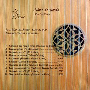 La Reverie · Soul of String · Alma de cuerda · Juan Manuel Rubio, santur, oud & M. Esteban Canyar, guitarra · back booklet