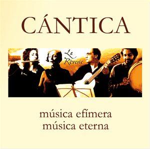 cd CANTICA de La Reverie