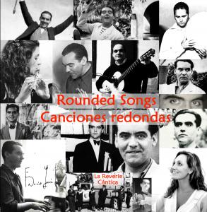 Rounded Songs · Canciones redondas - La Reverie